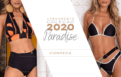 LANÇAMENTO MODA PRAIA  2020